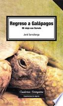 Libro de Regreso A Galápagos. Mi Viaje Con Darwin