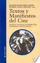 Libro de Textos Y Manifiestos Del Cine