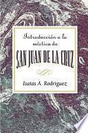 Libro de Introduccion A La Mistica De San Juan De La Cruz Aeth
