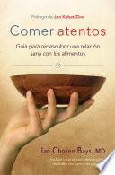 Libro de Comer Atentos (mindful Eating)