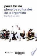 Libro de Pioneros Culturales De La Argentina