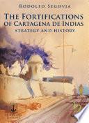 Libro de The Fortifications Of Cartagena De Indias