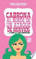 Libro de Cabrona Al Borde De Un Ataque De Nervios