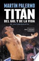 Libro de Titán Del Gol Y De La Vida
