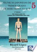 Libro de Técnicas Japonesas De Primer Grado De Reiki Heiwa To Ai ®