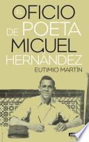 Libro de El Oficio De Poeta. Miguel Hernández