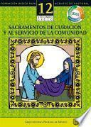 Libro de Manual 12. Sacramentos De Curación Y Al Servicio De La Comunidad