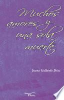 Libro de Muchos Amores Una Sola Muerte