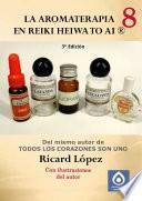 Libro de La Aromaterapia En Reiki Heiwa To Ai ®