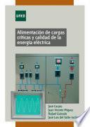 Libro de Alimentación De Cargas Críticas Y Calidad De La Energía Eléctrica