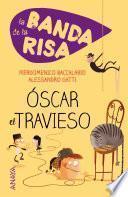 Libro de La Banda De La Risa. Óscar El Travieso