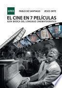 Libro de El Cine En 7 PelÍculas