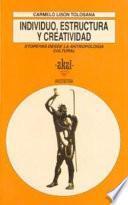 Libro de Individuo, Estructura Y Creatividad