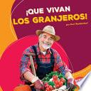 Libro de ¡que Vivan Los Granjeros! (hooray For Farmers!)