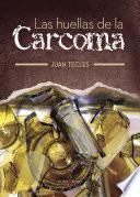 Libro de Las Huellas De La Carcoma