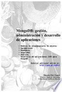 Libro de Mongodb: Gestión, Administración Y Desarrollo De Aplicaciones