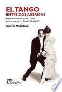 Libro de El Tango Entre Dos Américas