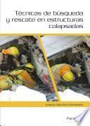 Libro de Técnicas De Búsqueda Y Rescate En Estructuras Colapsadas