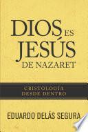 Libro de Dios Es Jesús De Nazaret