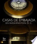 Libro de Casas De Embajada En Washington