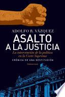 Libro de Asalto A La Justicia