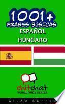 Libro de 1001+ Frases Básicas Español   Húngaro
