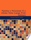 Libro de Pipiolos Y Pelucones Ii Y Ultimo Tomo
