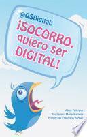 Libro de ¡socorro, Quiero Ser Digital!