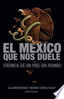 Libro de El México Que Nos Duele
