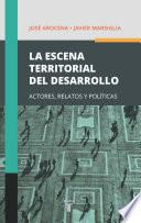 Libro de La Escena Territorial Del Desarrollo