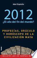 Libro de 2012. Oraculo Maya