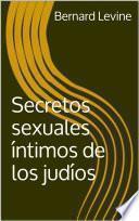 Libro de Secretos Sexuales íntimos De Los Judíos
