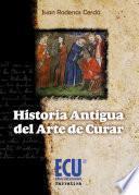 Libro de Historia Antigua Del Arte De Curar