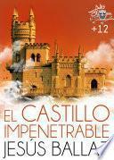 Libro de El Castillo Impenetrable