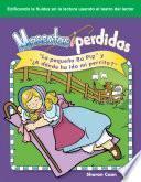 Libro de Mascotas Perdidas:  La Pequeña Bo Pip  Y  ¿a Dónde Ha Ido Mi Perrito?  (lost Pets: Little Bo Peep And Where Has My Little Dog Gone?)