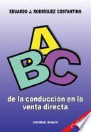 Libro de Abc De La Conducción En La Venta Directa