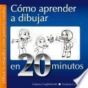 Libro de Como Aprender A Dibujar En 20 Minutos