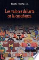 Libro de Los Valores Del Arte En La Enseñanza