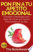 Libro de Pon Fin A Tu Apetito Emocional