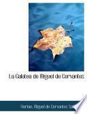 Libro de La Galatea De Miguel De Cervantes