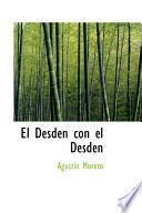 Libro de El Desden Con El Desden