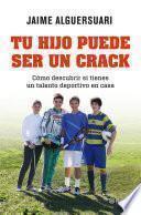 Libro de Tu Hijo Puede Ser Un Crack