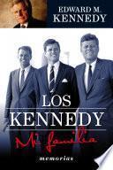 Libro de Los Kennedy. Mi Familia