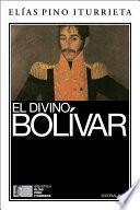 Libro de El Divino Bolívar