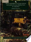 Libro de Manejo Sustentable De Un Bosque Primario Intervenido En La Zona Atlántica Norte De Costa Rica