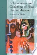 Libro de Achievements And Challenges Of Fiscal Decentralization