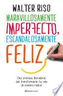 Libro de Maravillosamente Imperfecto, Escandalosamente Feliz