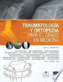 Libro de Traumatología Y Ortopedia Para El Grado En Medicina + Studentconsult En Español