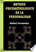 Libro de Metodo Psicoastrologico De La Personalidad / Psycho Astrological Personality Method