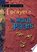 Libro de Prayer In Hard Places